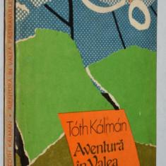 Aventura in Valea Pastravului - Toth Kalman - Carte de aventura