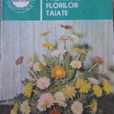 Pastrarea Florilor Taiate - Alexandrina Amariutei, 398502 - Carti Agronomie