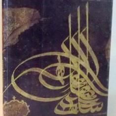 SCRIEREA IN ARTA ISLAMICA, CATALOG DE MIRCEA DUNCA, 2000 - Carte Istoria artei