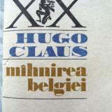 HUGO CLAUS - MIHNIREA BELGIEI - Roman