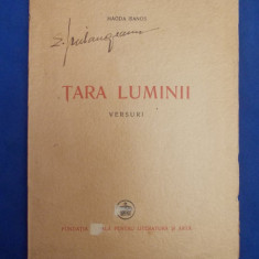 MAGDA ISANOS - TARA LUMINII ( VERSURI ) - EDITIA 1-A - FUNDATIA REGALA - 1946