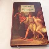 ION VIANU  Amor intellectualis. Romanul unei educatii,R7, Polirom, 2010