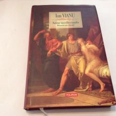 ION VIANU  Amor intellectualis. Romanul unei educatii,R7