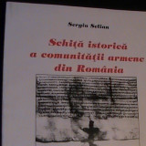 SCHITA ISTORICA A COMUNITATII ARMENE IN ROMANIA-144 PG- - Istorie