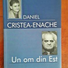 Un om din Est (Biografie Ion D. Sirbu) - Daniel Cristea-Enache