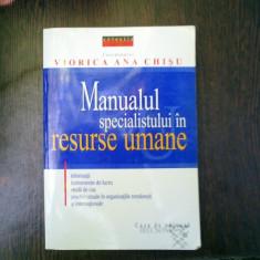 Manualul specialistului in resurse umane - Viorica Ana Chisu - Carte Resurse umane