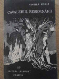 Cavalerul Resemnarii - Vintila Horia ,398628