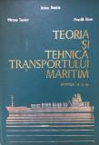 TEORIA SI TEHNICA TRANSPORTULUI MARITIM - Anton Beziris (Partea a II-a)
