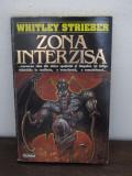 Zona interzisa -Whitley Strieber