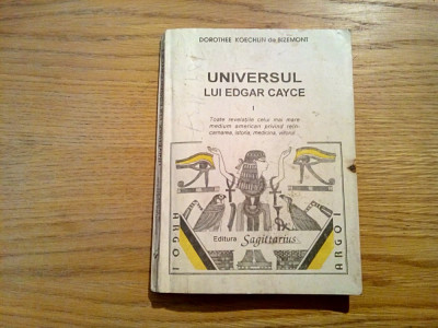 UNIVERSUL LUI EDGAR CAYCE vol.I - Dorothee K. de Bizemont - 1993, 295 p. foto