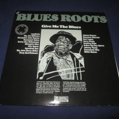 Various - Blues Roots-Give Me The Blues _ dublu vinyl, 2 x LP _ Teledec(Germania) - Muzica Blues Altele, VINIL