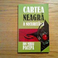 CARTEA NEAGRA A SECURITATII  * vol. II - Ion Mihai Pacepa  - 1999, 154 p.