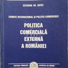 Politica comerciala externa a Romaniei - Carte Politica