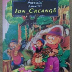 Povesti Povestiri Amintiri - Ion Creanga, 398583 - Carte Basme