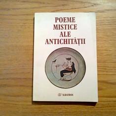 POEME MISTICE ALE ANTICHITATII - Antologie: Ion Acsan - Editura Albatros, 2003
