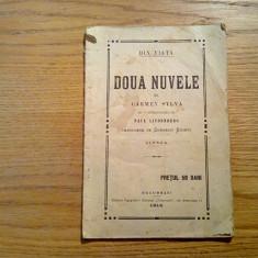 CARMEN SYLVA - Din Viata * DOUA NUVELE - Ziarul  Universul, 1914, 88 p.