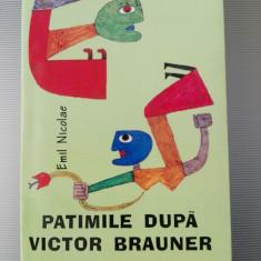Patimile dupa Victor Brauner de Emil Nicolae