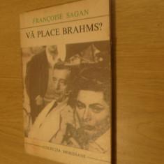 Va place Brahms ?    de Francoise Sagan