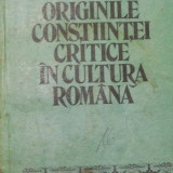 Originile constiintei critice in cultura romana de Valentina Marin Curticeanu