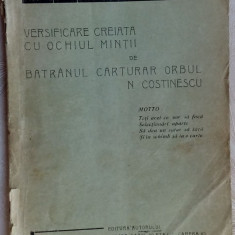 DIVINA COMEDIE:VERS. CREIATA CU OCHIUL MINTII DE BATRANUL CARTURAR N. COSTINESCU - Carte Editie princeps