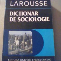 DICTIONAR DE SOCIOLOGIE { Larousse } / 1996