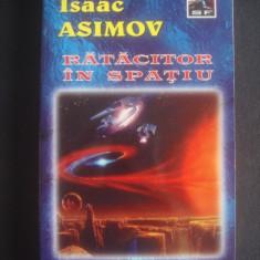 ISAAC ASIMOV - RATACITOR IN SPATIU - Carte SF