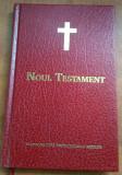 Noul Testament - Traducere dupa textele originale grecesti, Alta editura