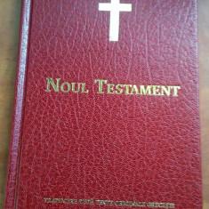 Noul Testament - Traducere dupa textele originale grecesti - Biblia