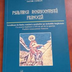 Psaltirea Renascentista Franceza - M.V. Diaconescu, St. Bratosin, Iacob Coman - Carti bisericesti