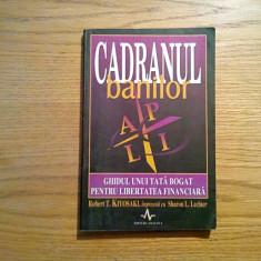 CADRANUL BANILOR - Robert T. Kiyosaki - Editura Amaleta, 2001, 240 p.