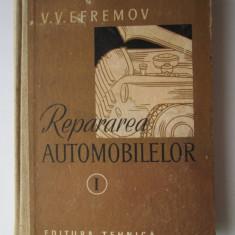 Carte tehnica Auto, 1957 : Repararea Automobilelor, V. V. Efremov - Volumul 1 - Carti auto