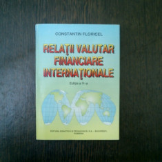 Relatii valutar financiare internationale - Constantin Floricel