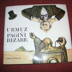 Urmuz - Pagini Bizare ( coperti cartonate, supracoperta ) - 1983 - Carte de lux