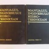 Manualul inginerului hidrotehnician vol 1+2 - Carti Energetica