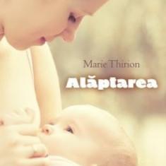 Alaptarea Marie Thirion - Carte Ghidul mamei