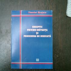 Exceptii privind instanta si procedura de judecata - Theodor Mrejeru - Carte Drept procesual civil