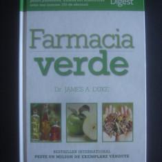 JAMES A. DUKE - FARMACIA VERDE, GHID COMPLET DE PLANTE TAMADUITOARE - Carte tratamente naturiste