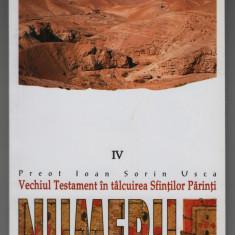 Ioan Sorin Usca - Vechiul Testament in talcuirea Sfintilor Parinti - Numerii - Carti ortodoxe