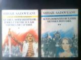 Mihail Sadoveanu - Neamul Soimarestilor, Zodia Cancerului, Nunta Domnitei (2 vol