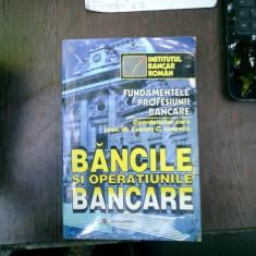 Bancile si operatiunile bancare - Lucian C. Ionescu - Carte despre fiscalitate