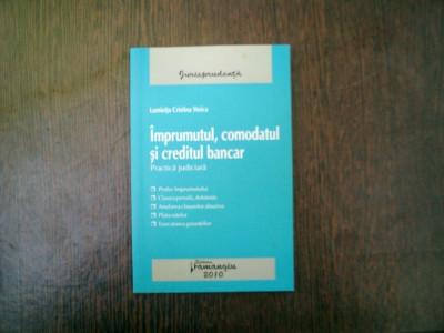 Imprumutul, comodatul si creditul bancar Practica judiciara - Luminita Cristea Stoica foto