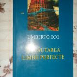 In cautarea limbii perfecte 300pagini- Umberto Eco - Filosofie