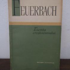 ESENTA CRESTINISMULUI - LUDWIG FEUERBACH - Filosofie