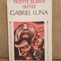 GABRIEL LUNA-VICENTE BLASCO IBANEZ
