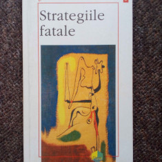 Strategiile fatale - Jean Baudrillard - Roman