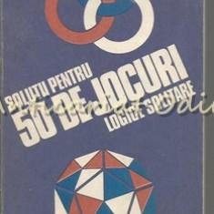 Solutii Pentru 50 De Jocuri Logice Solitare - Gheorghe Paun - Carte Cultura generala