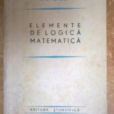 P. S. Novikov - Elemenete de logica matematica - Carte Matematica