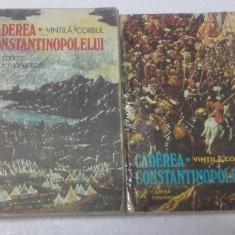 Caderea Constantinopolului - VINTILA CORBUL, 2 vol - Roman
