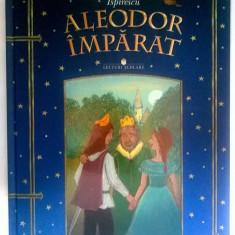Petre Inspirescu - Aleodor imparat - Carte de povesti
