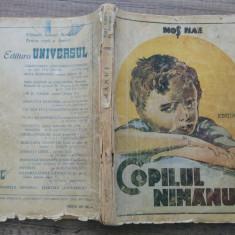 Copilul nimanui - Mos Nae (Nicolae Batzaria)/ cu ilustratii - Carte de povesti
